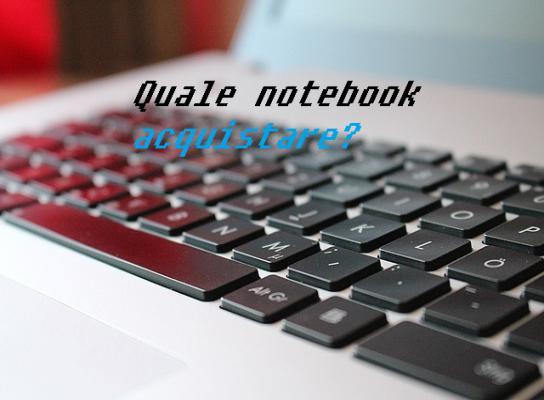 Miglior notebook per fascia di prezzo